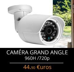 Camera de surveillance pas chère 720P et 960H