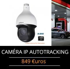 caméra surveillance ip autotracking